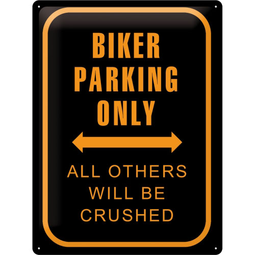 Blechschild-30x40-Biker-Parking-Only-vorn