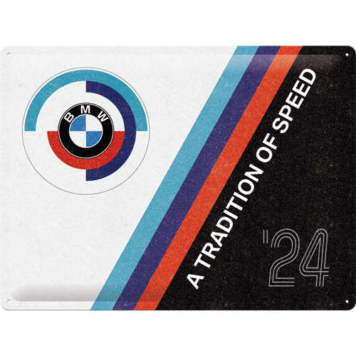 Blechschild 30x40 BMW Motorsport Tradition Of Speed