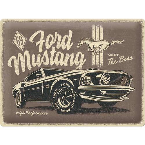 Blechschild 30x40 Ford Mustang The Boss